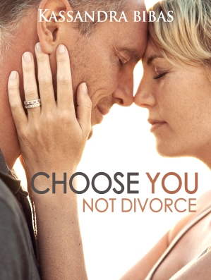 Choose You Not Divorce